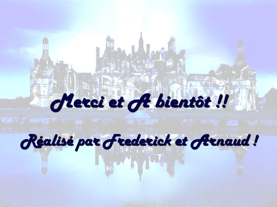 Réalisé par Frederick et Arnaud !