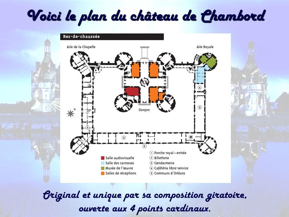Voici le plan du château de Chambord