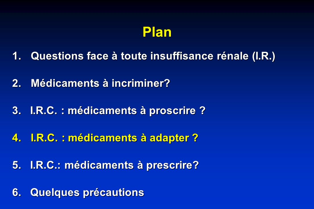 Plan Questions face à toute insuffisance rénale (I.R.)