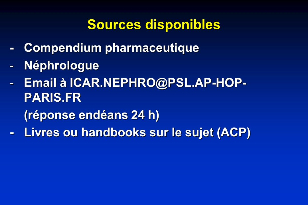 Sources disponibles - Compendium pharmaceutique Néphrologue
