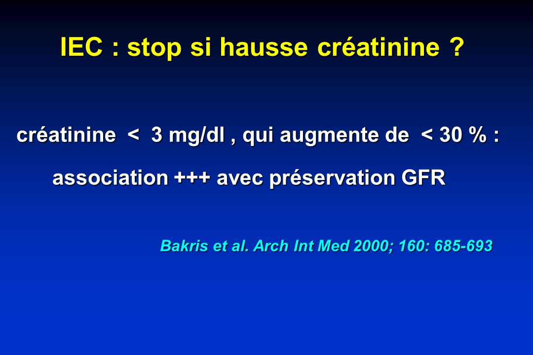 IEC : stop si hausse créatinine