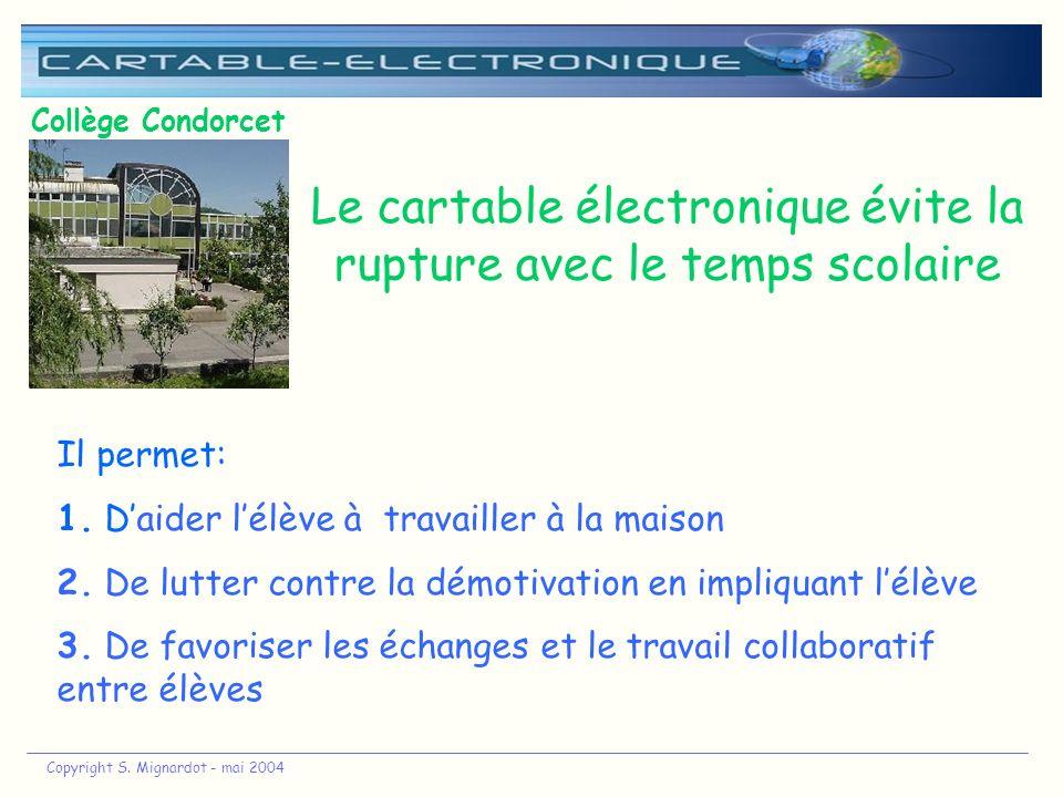 Le cartable électronique évite la rupture avec le temps scolaire