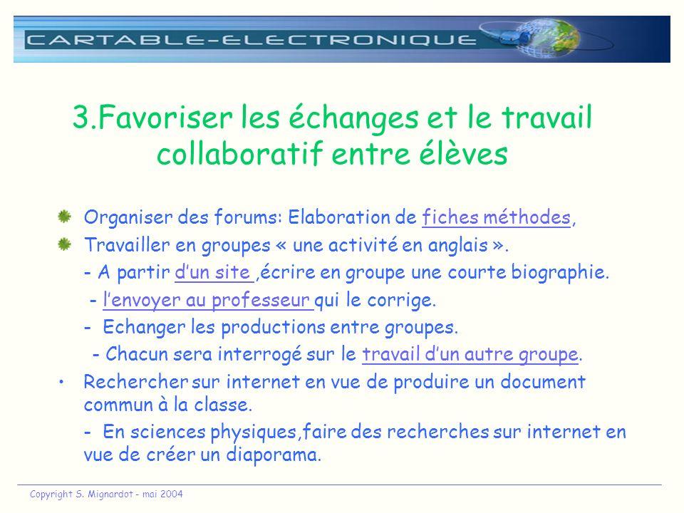 3.Favoriser les échanges et le travail collaboratif entre élèves