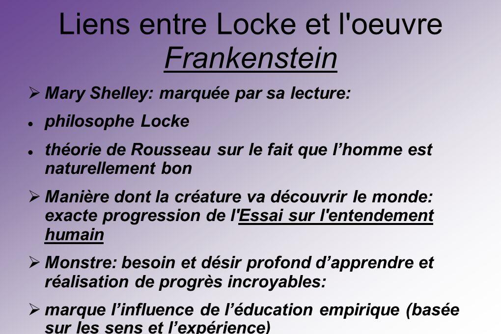 Liens entre Locke et l oeuvre Frankenstein