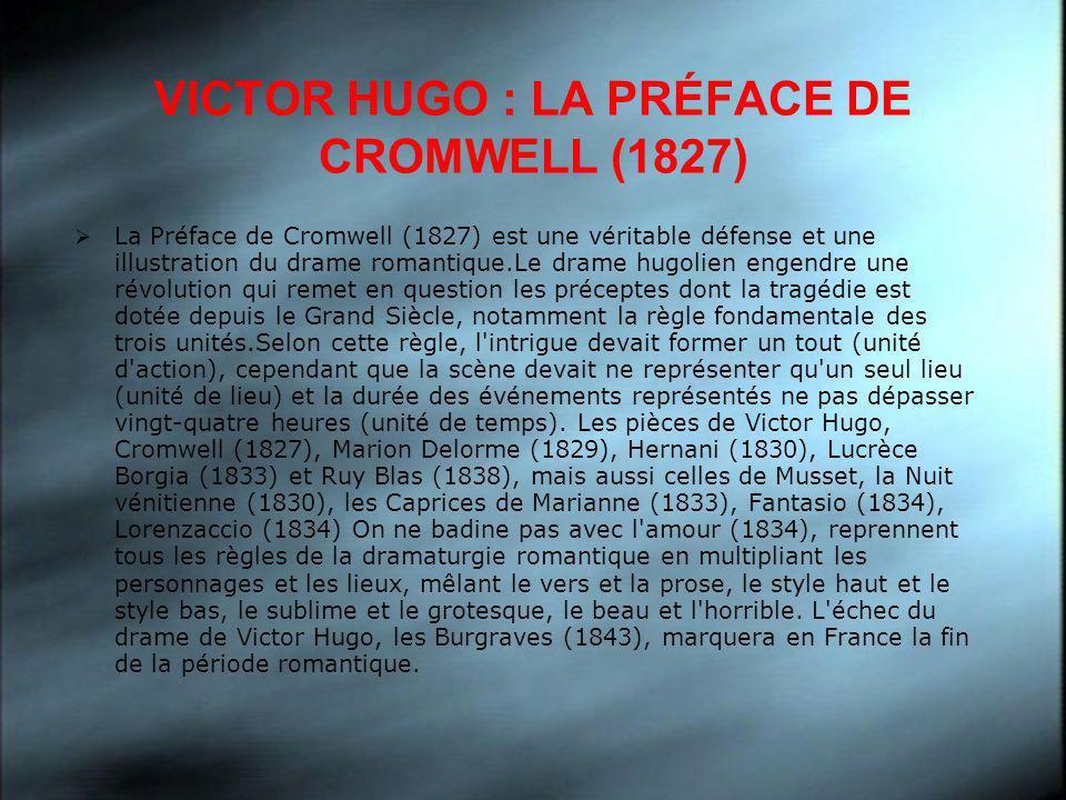 VICTOR HUGO : LA PRÉFACE DE CROMWELL (1827)