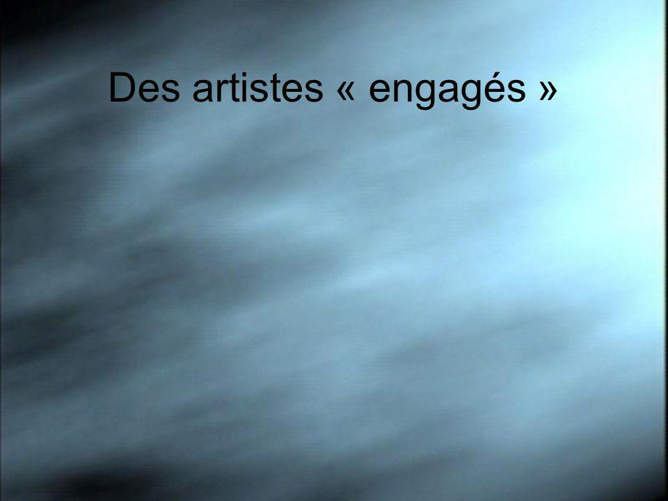 Des artistes « engagés »