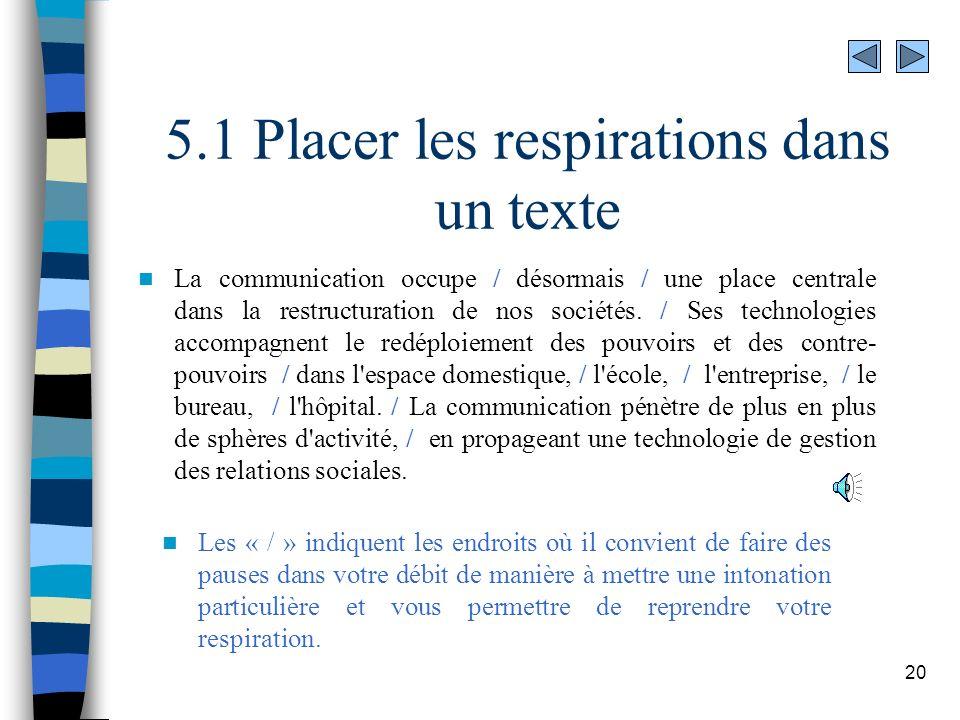 5.1 Placer les respirations dans un texte