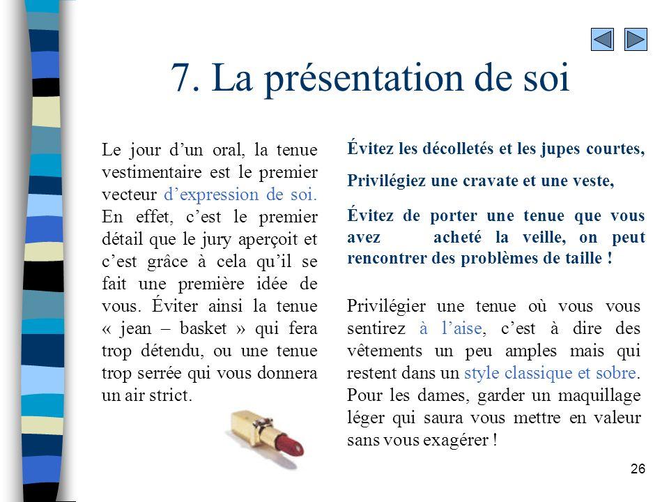 7. La présentation de soi