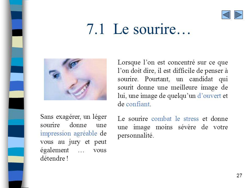 7.1 Le sourire…