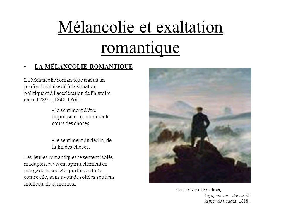 Mélancolie et exaltation romantique