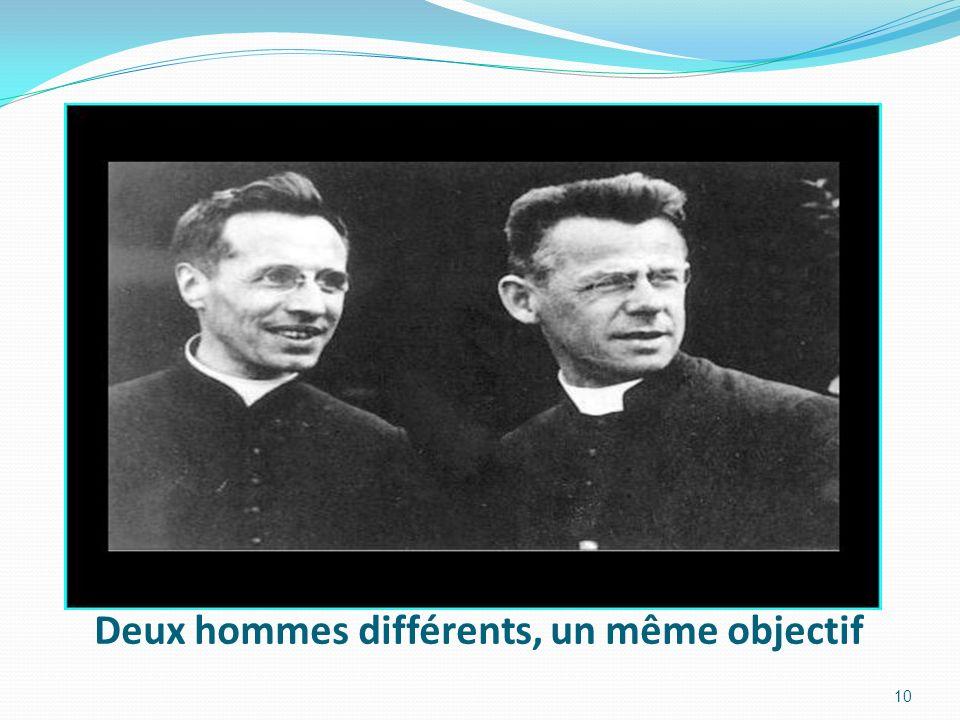 Deux hommes différents, un même objectif