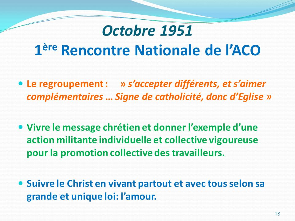 Octobre 1951 1ère Rencontre Nationale de l'ACO