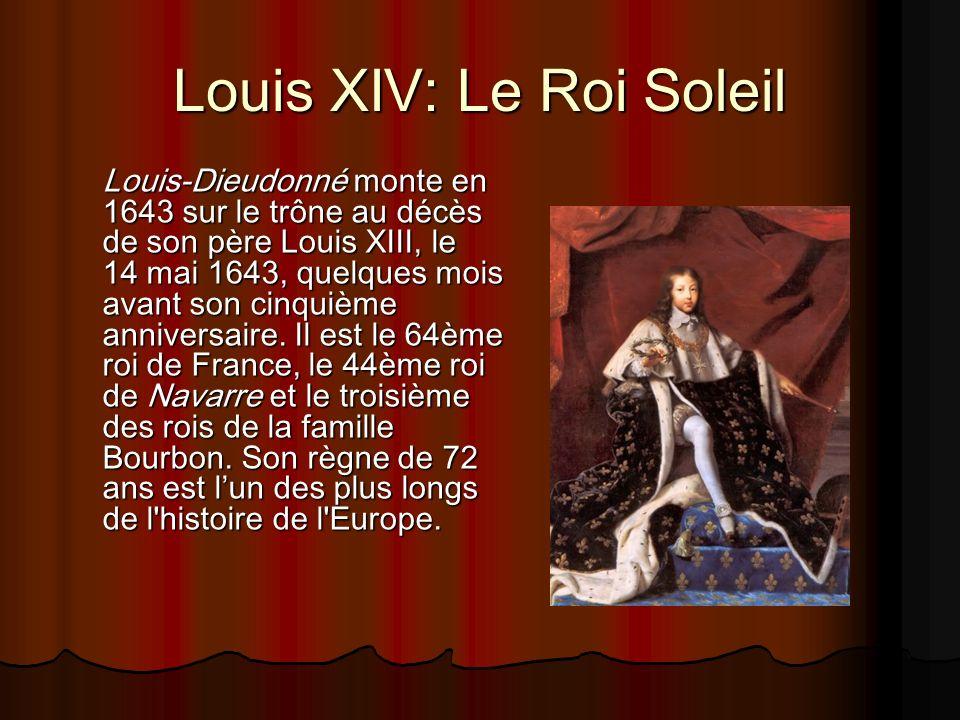 Louis XIV: Le Roi Soleil