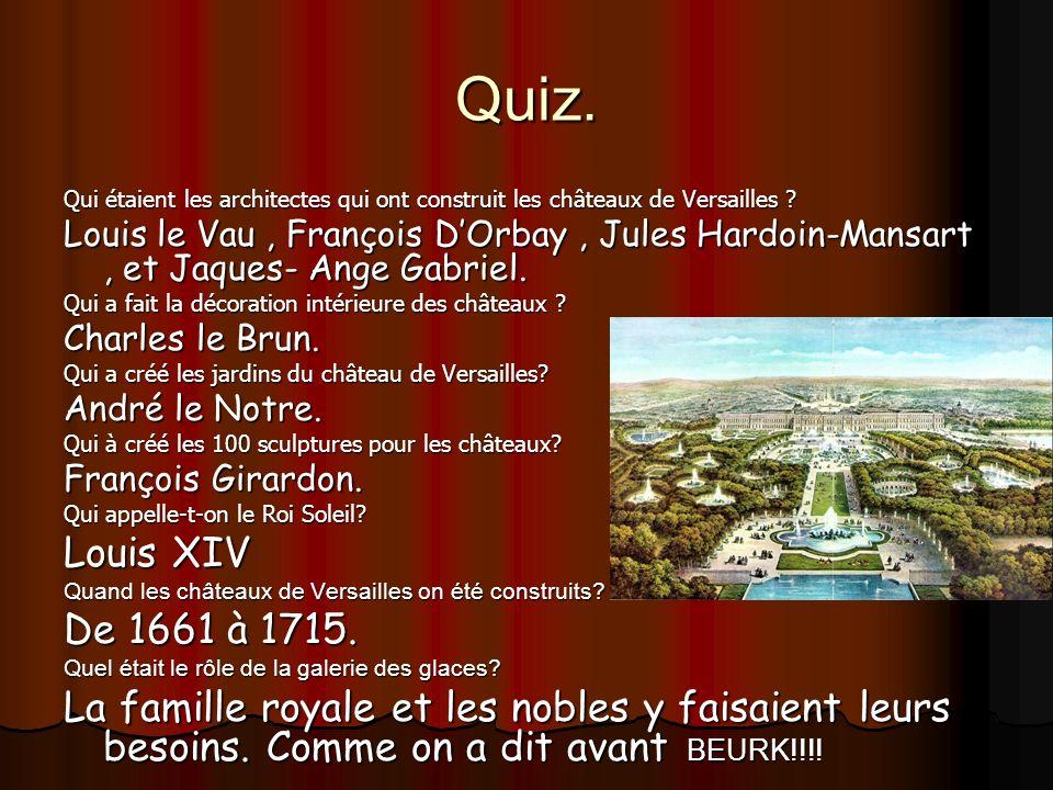 Quiz. Qui étaient les architectes qui ont construit les châteaux de Versailles