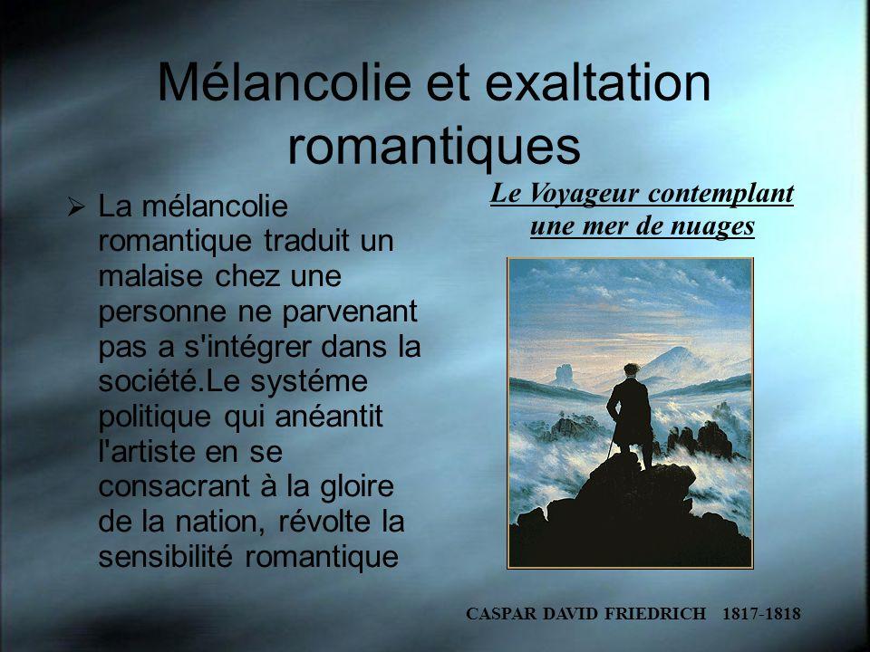 Mélancolie et exaltation romantiques