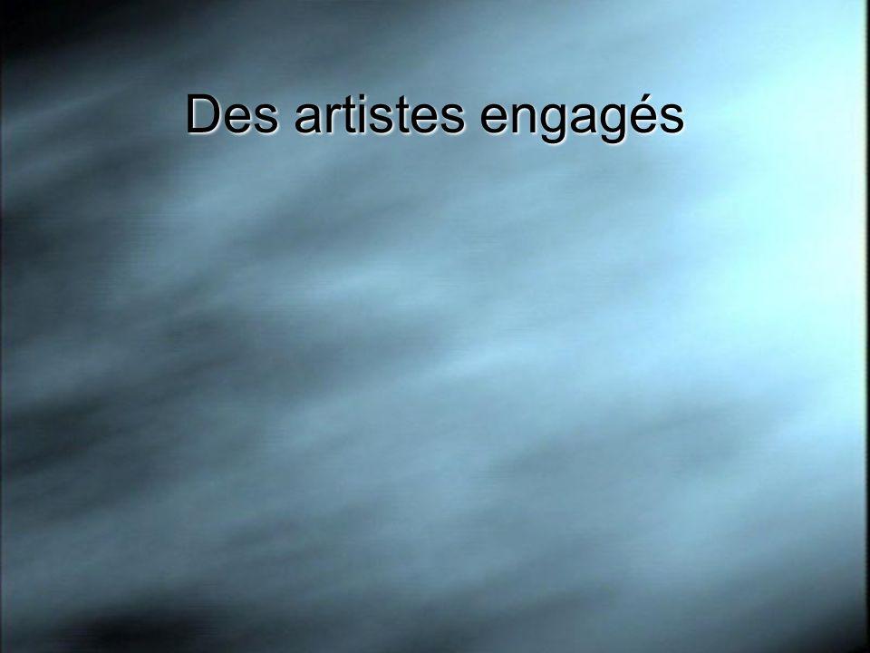 Des artistes engagés