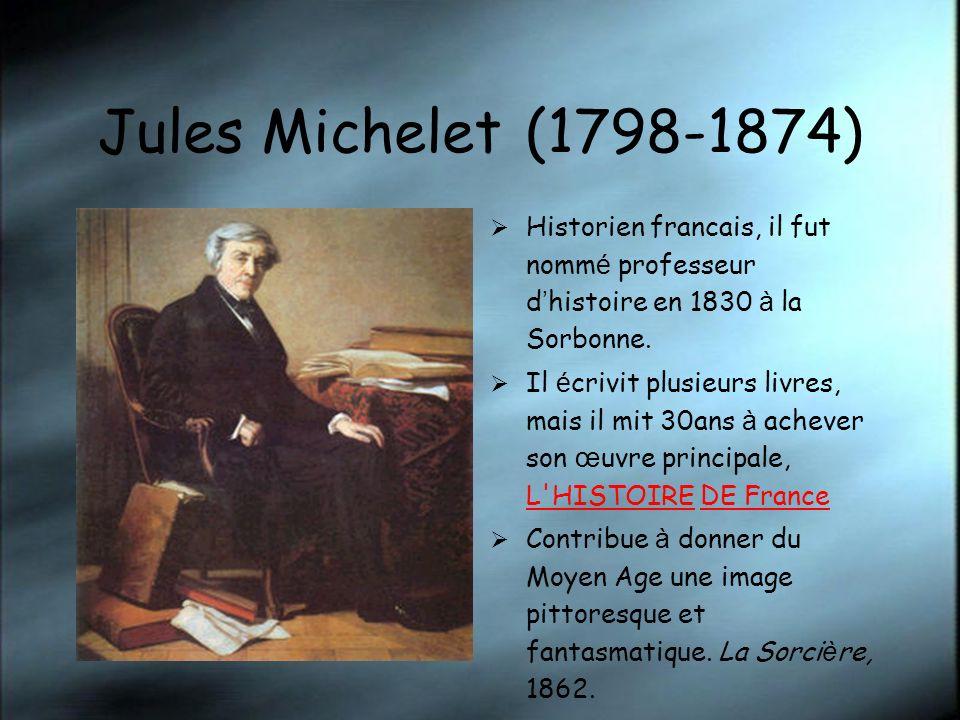 Jules Michelet (1798-1874) Historien francais, il fut nommé professeur d'histoire en 1830 à la Sorbonne.