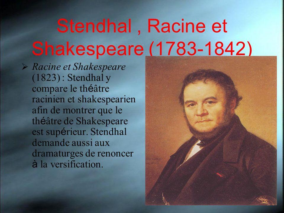 Stendhal , Racine et Shakespeare (1783-1842)