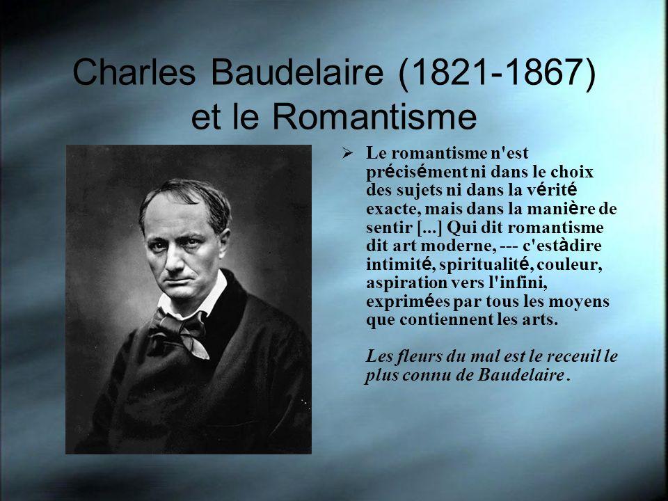 Charles Baudelaire (1821-1867) et le Romantisme