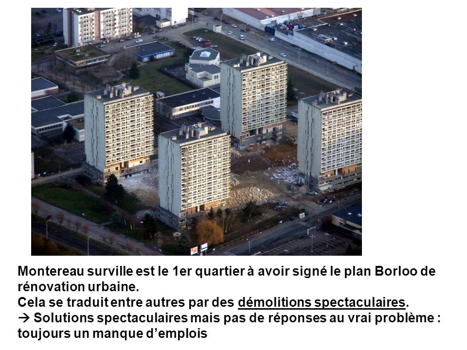 Montereau surville est le 1er quartier à avoir signé le plan Borloo de rénovation urbaine.