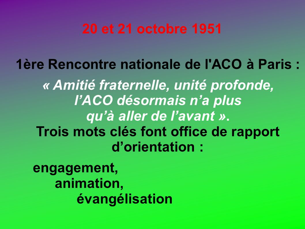 1ère Rencontre nationale de l ACO à Paris :