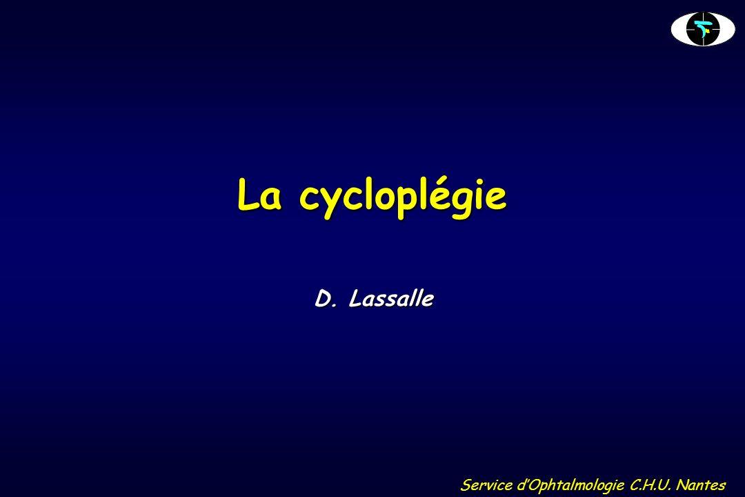 La cycloplégie D. Lassalle