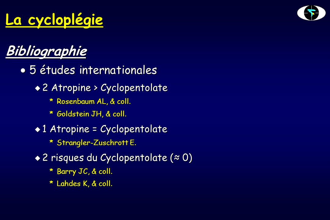 La cycloplégie Bibliographie 5 études internationales