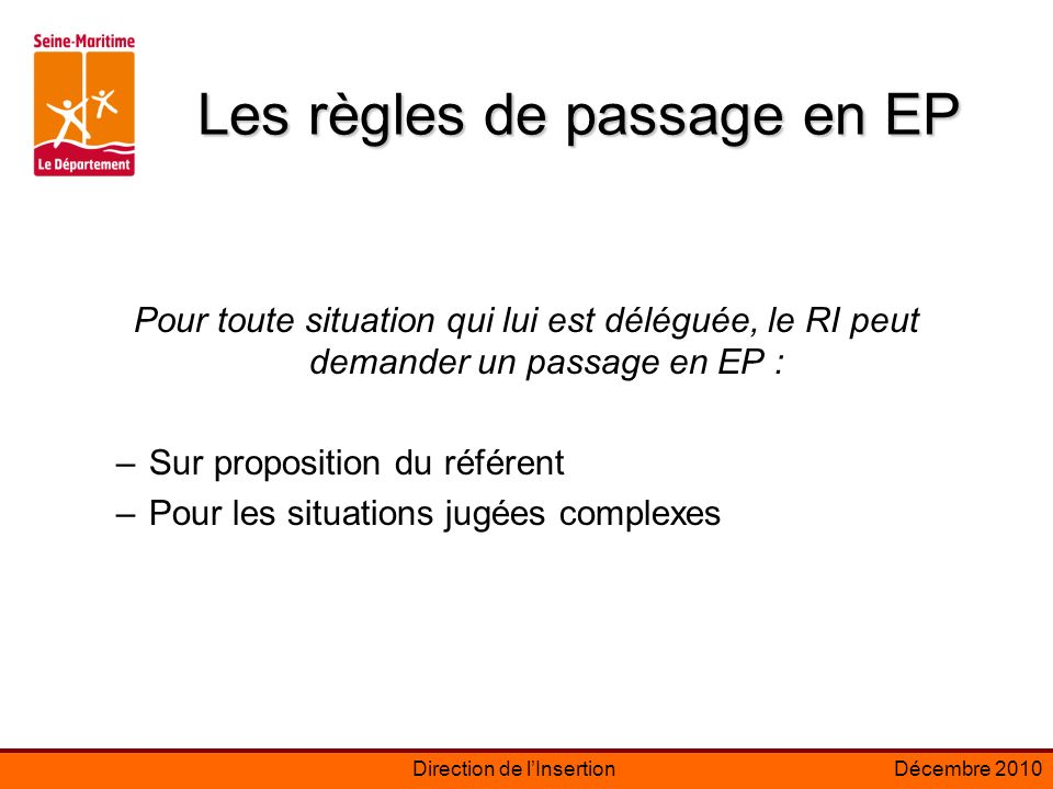 Les règles de passage en EP