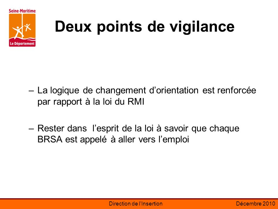 Deux points de vigilance