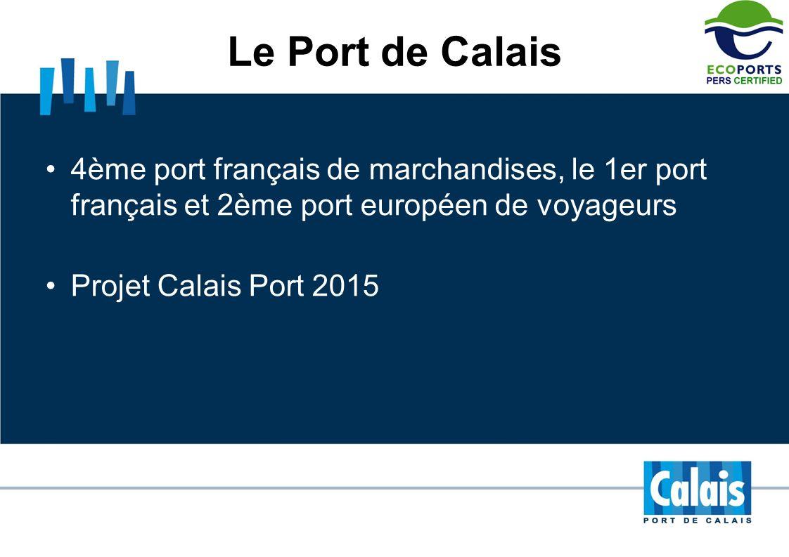 Le Port de Calais4ème port français de marchandises, le 1er port français et 2ème port européen de voyageurs.