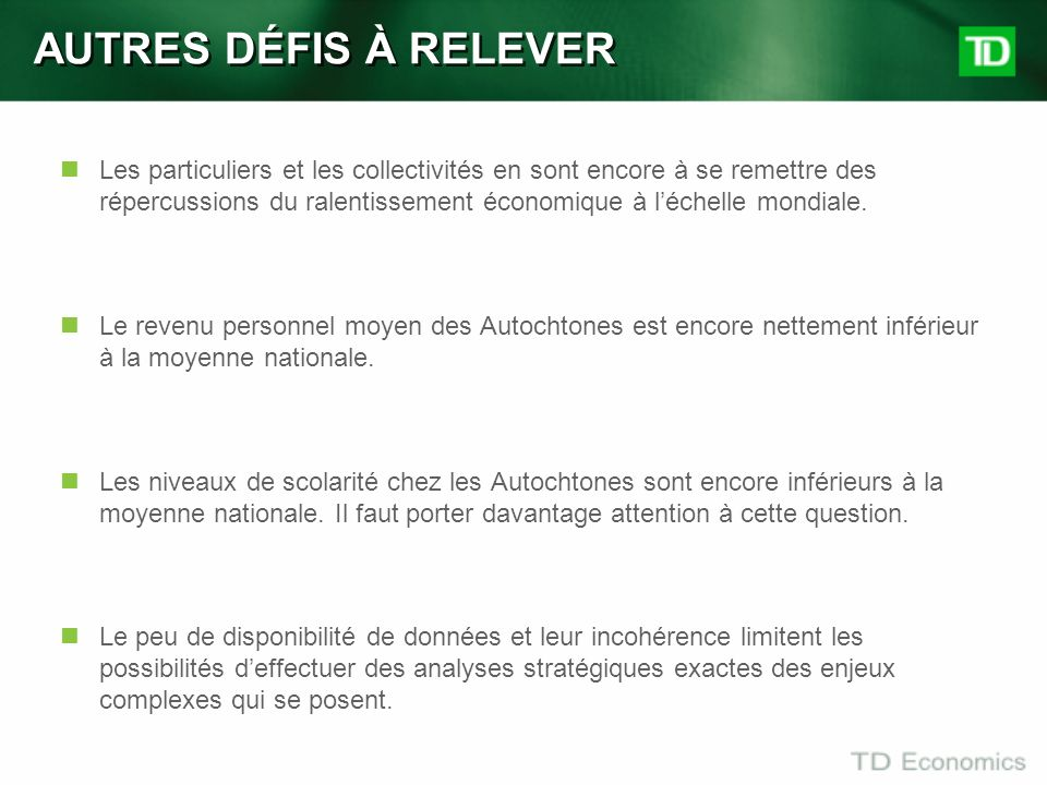 AUTRES DÉFIS À RELEVER
