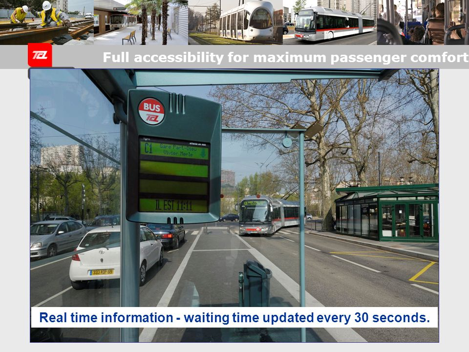 Real time information - waiting time updated every 30 seconds.