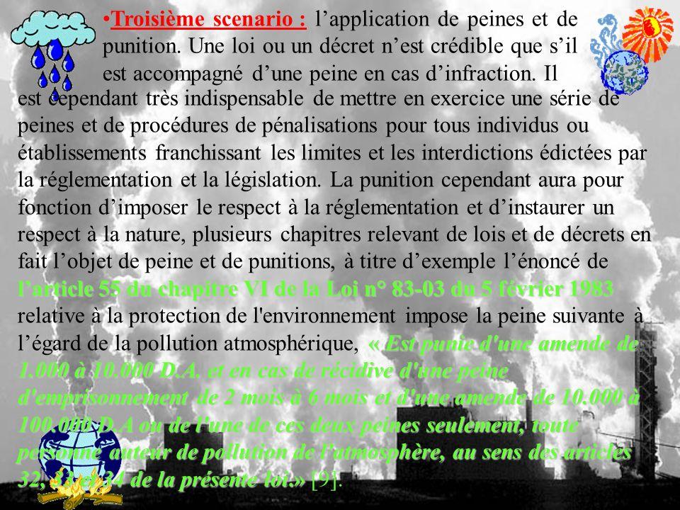 Troisième scenario : l'application de peines et de punition