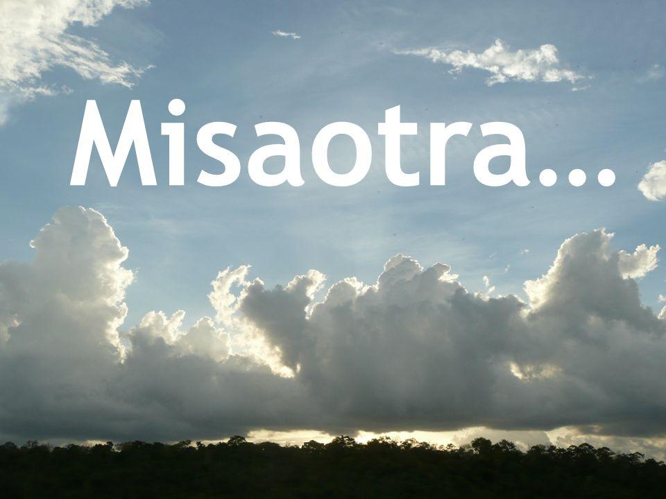 Misaotra…