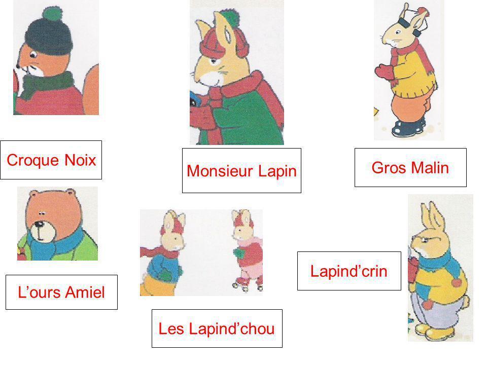 Croque Noix Monsieur Lapin Gros Malin Lapind'crin L'ours Amiel Les Lapind'chou
