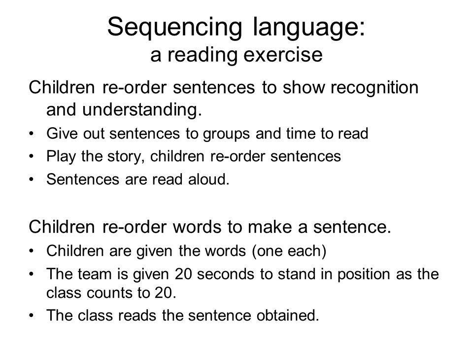 Sequencing language: a reading exercise