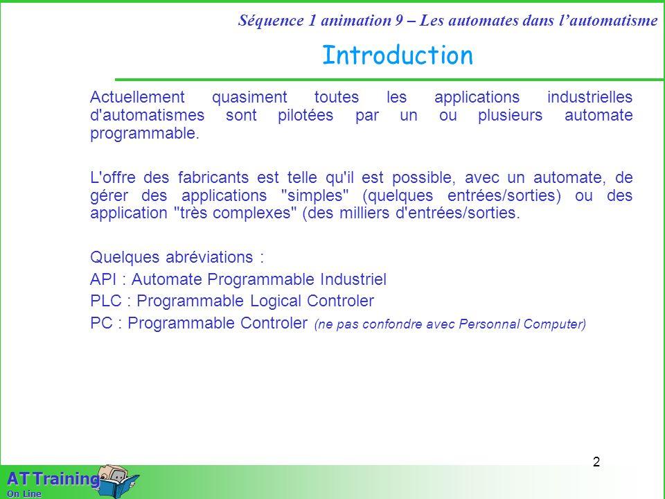 IntroductionActuellement quasiment toutes les applications industrielles d automatismes sont pilotées par un ou plusieurs automate programmable.
