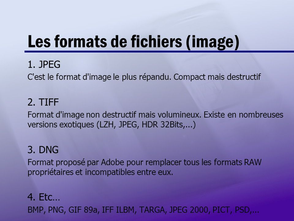 Les formats de fichiers (image)