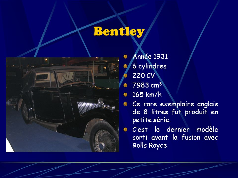 Bentley Année 1931 6 cylindres 220 CV 7983 cm3 165 km/h