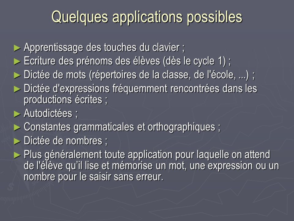 Quelques applications possibles