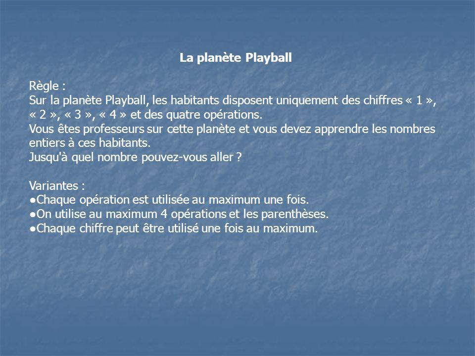La planète PlayballRègle :