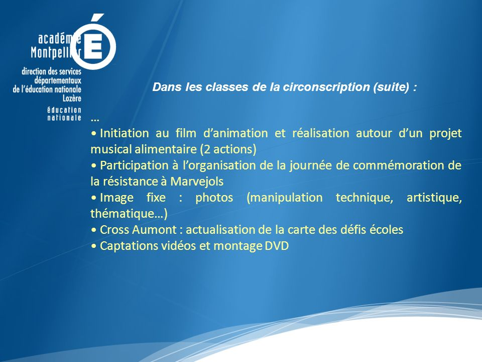 Dans les classes de la circonscription (suite) :