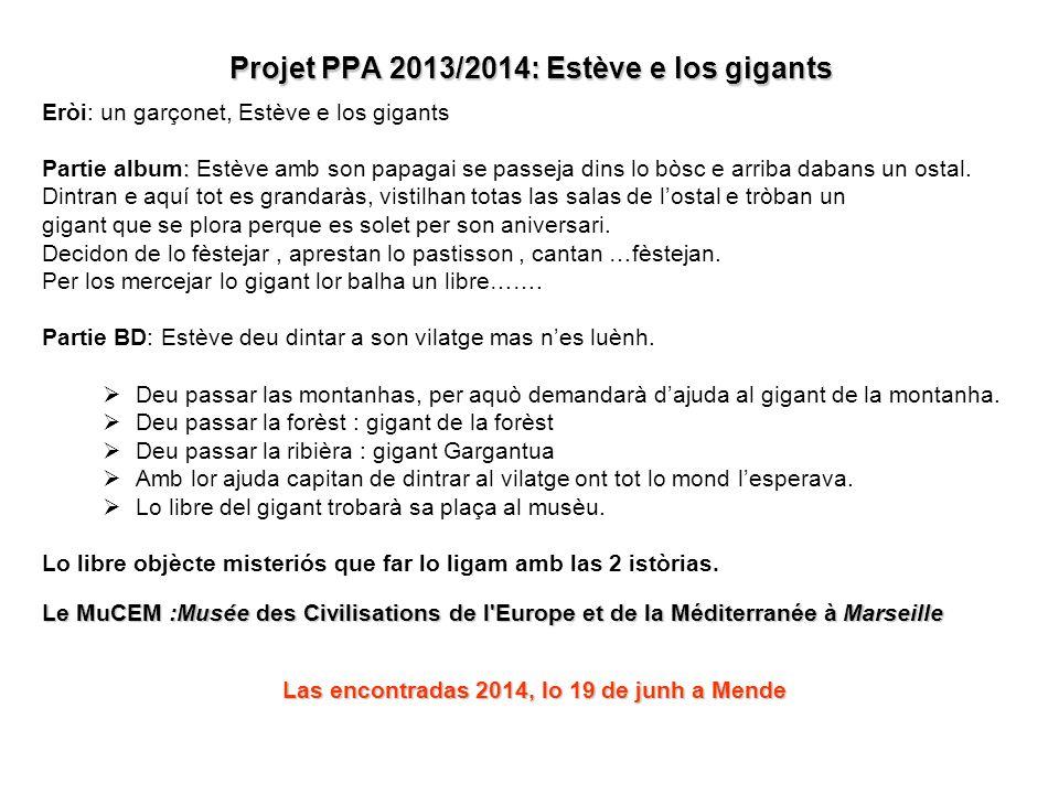 Projet PPA 2013/2014: Estève e los gigants
