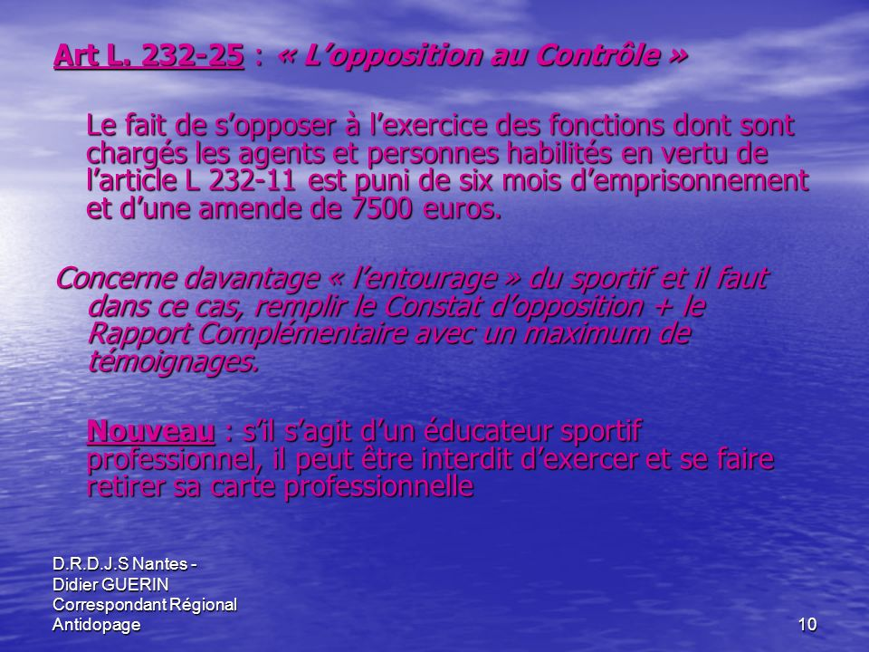 Art L. 232-25 : « L'opposition au Contrôle »