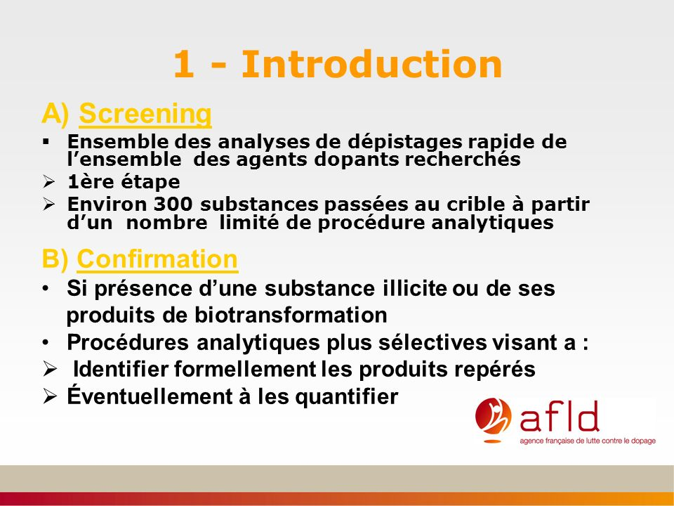 1 - Introduction A) Screening B) Confirmation