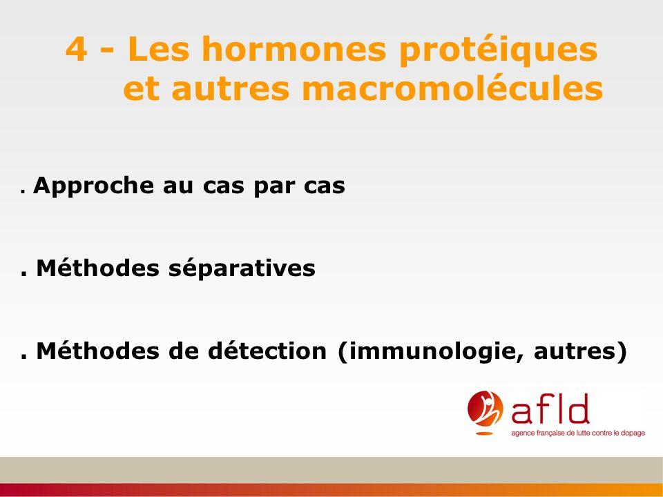 4 - Les hormones protéiques et autres macromolécules