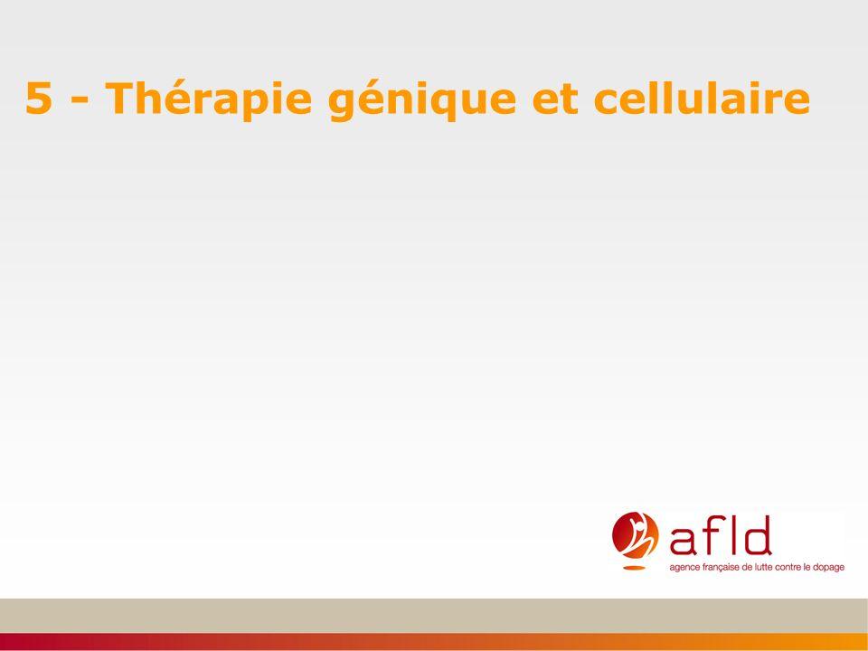 5 - Thérapie génique et cellulaire