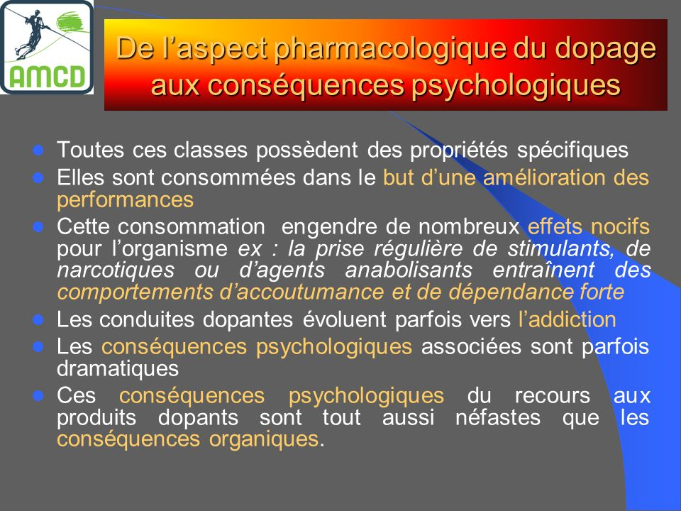 De l'aspect pharmacologique du dopage aux conséquences psychologiques