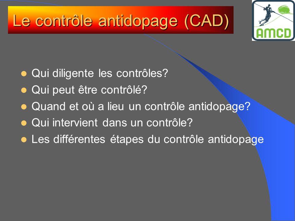 Le contrôle antidopage (CAD)