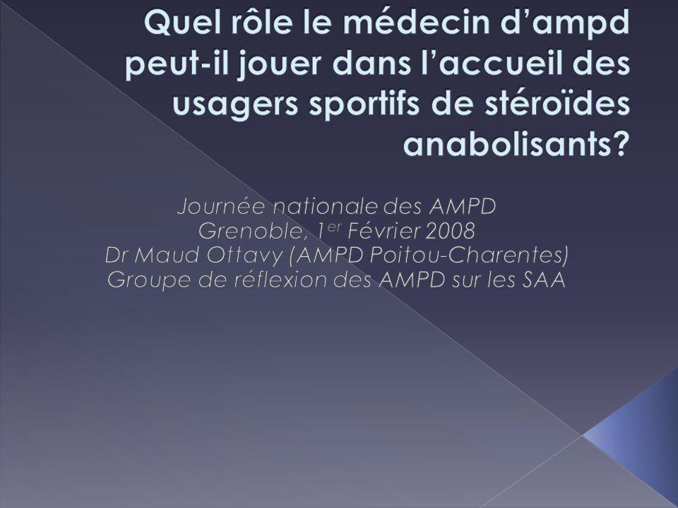 Quel rôle le médecin d'ampd peut-il jouer dans l'accueil des usagers sportifs de stéroïdes anabolisants